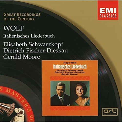 Wolf , Hugo - Italienisches Liederbuch (Schwarzkopf, Fischer-Dieskau, Moore)