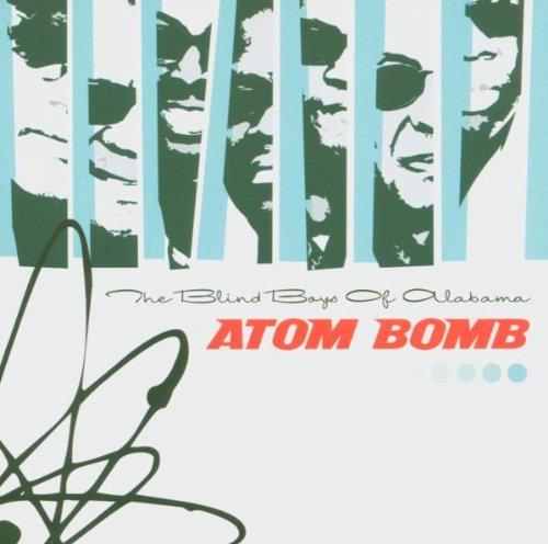 Blind Boys of Alabama , The - Atom Bomb