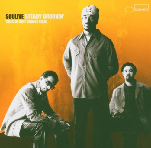 Soulive - Steady Groovin'