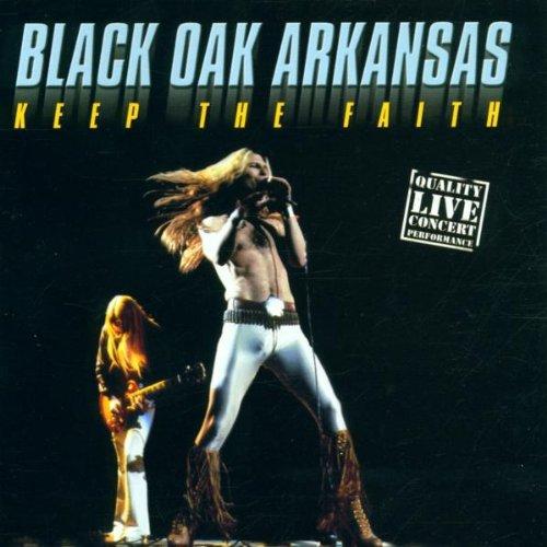 Black Oak Arkansas - Keep the Faith