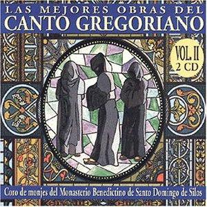 Coro De Monjes Del Monasterio Benedictino De Santo Domingo De Silos - Las Mejores Obras Del Canto Gregoriano 2