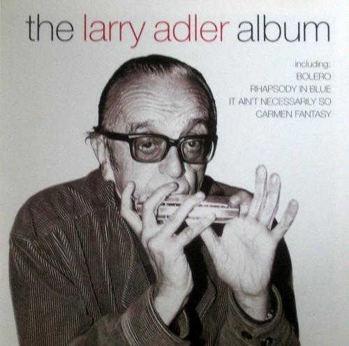 Adler , Larry - The Larry Adler Album