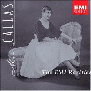 Callas , Maria - The EMI Rarities (italienische / französisch)