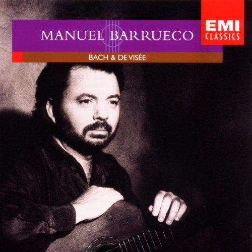 Barrueco , Manuel - Bach & De Visee