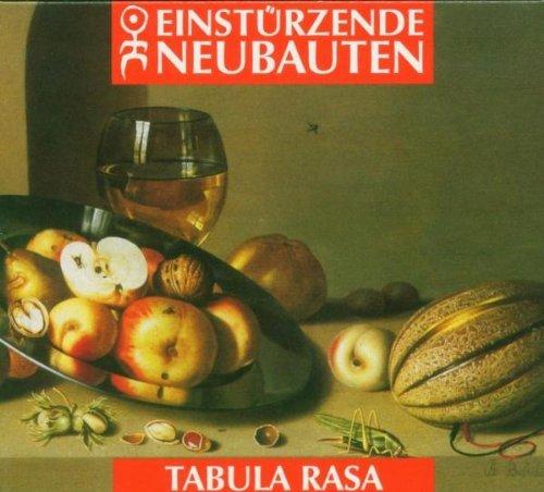 Einstürzende Neubauten - Tabula Rasa