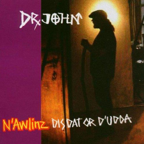 Dr. John - N'awlinz disdat or d'udda