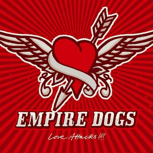 Empire Dogs - Love Attacks (UK-Import)