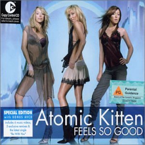 Atomic Kitten - Feels So Good (Special Edition)