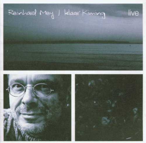 Mey , Reinhard - Klaar kiming - live