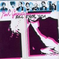 Pink Grease - All Over You (Vinyl)