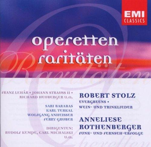 Stolz , Robert / Rothenberger , Anneliese - Operetten Raritäten (Stolz: Evergreens, Wein- und Trinklieder / Rothenberger: Funk- und Fernseh-Erfolge)