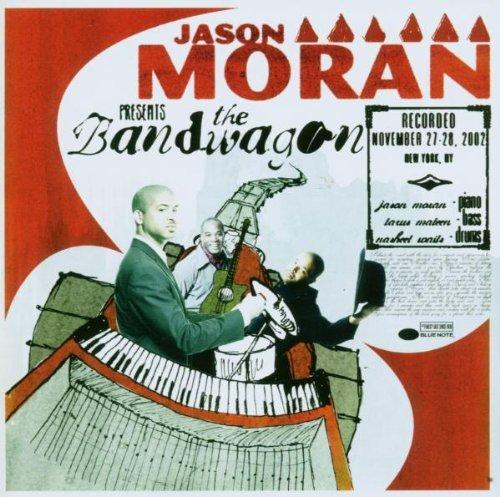Moran , Jason - The bandwagon