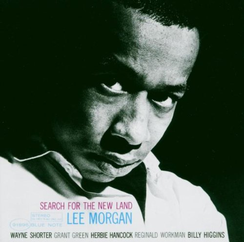 Morgan , Lee - Search for New Land