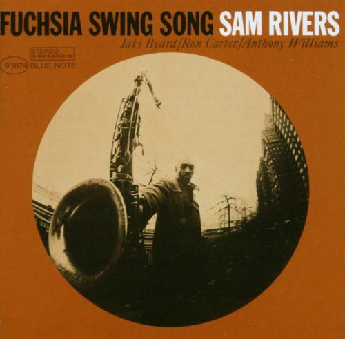 Rivers , Sam - Fuchsia Swing Song (Connoisseur CD Series)