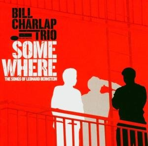 Charlap , Bill Trio - Somewhere: The Songs of Leonard Bernstein