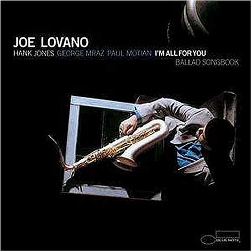 Lovano , Joe - I'm All for You - Ballad Songbook