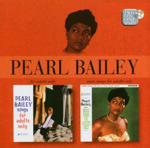 Bailey , Pearl - Sings For Adults Only / More Songs For Adults Only (Remastered)