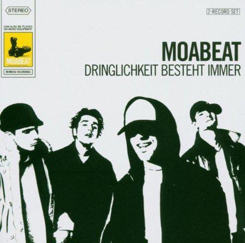 Moabeat - Dringlichkeit besteht immer (Limited Edition)