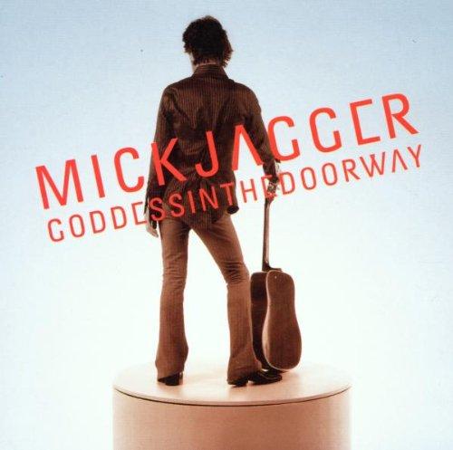 Jagger , Mick - Goodessinthedoorway