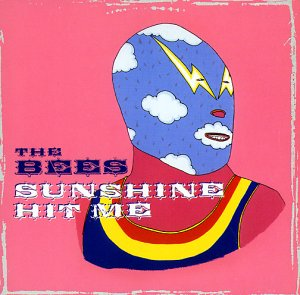 Bees , The - Sunshine hit me