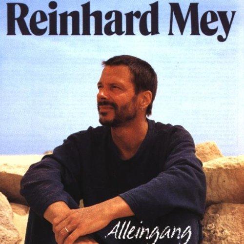 Mey , Reinhard - Alleingang