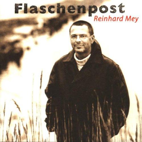 Mey , Reinhard - Flaschenpost