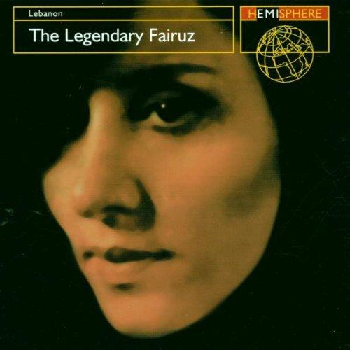 Fairuz - The Legendary Fairuz: Lebanon (Hemisphere)