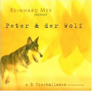 Mey , Reinhard - Peter & der Wolf   8 Tierballaden