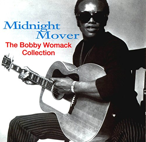 Momack , Bobby - Midnight Mover - The Bobby Womack Collection