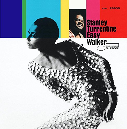 Turrentine , Stanley - Easy Walker
