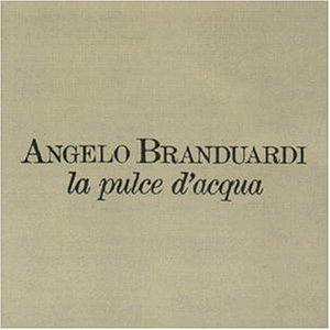 Branduardi , Angelo - La Pulce d'Acqua