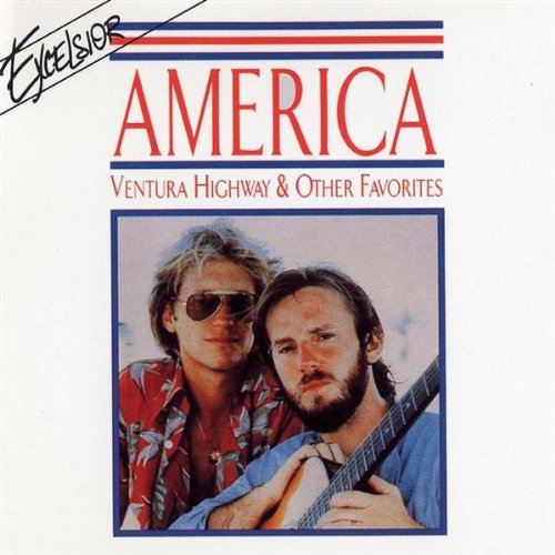 America - Ventura Highway & Other Favour