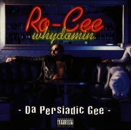 Ro Cee - Da Persiadic Gee