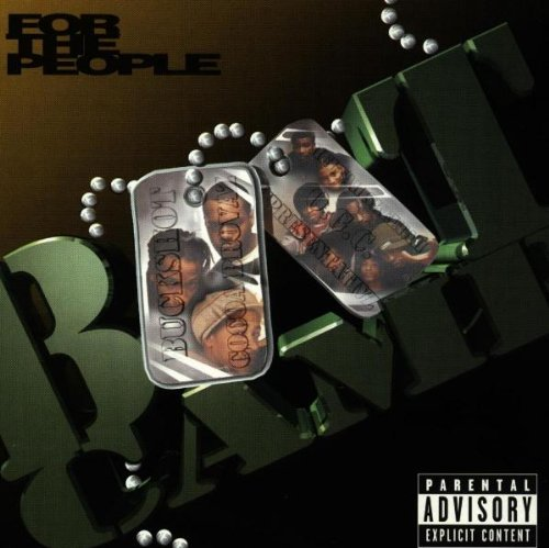 Boot Camp Clik - For The People