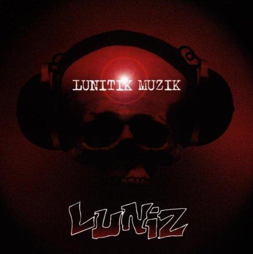 Luniz - Lunitik muzik