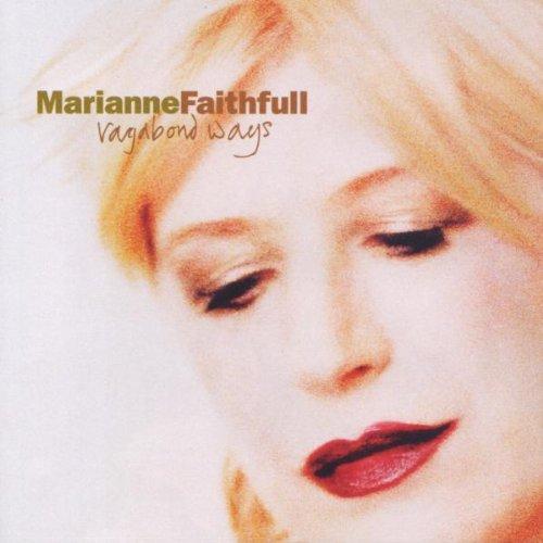 Faithfull , Marianne - Vagabond Ways