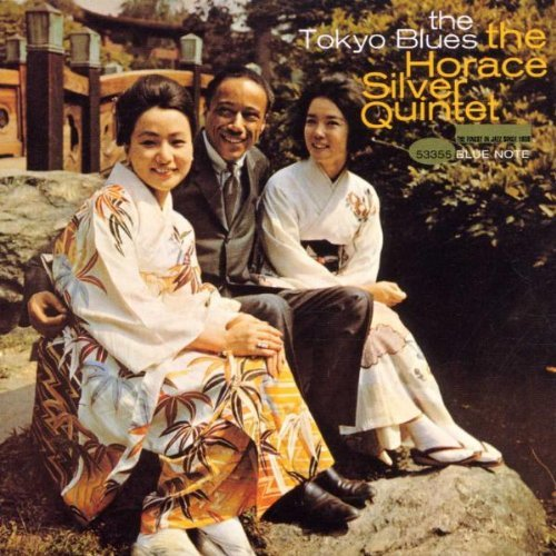 Silver , Horace - The tokyo blues