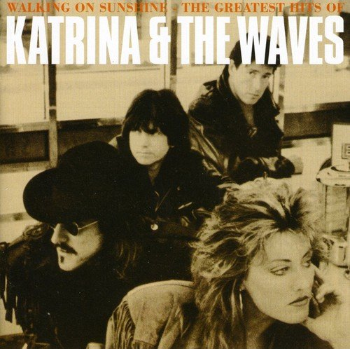 Katrina & The Waves - Walking on Sunshine - The Greatest Hits of