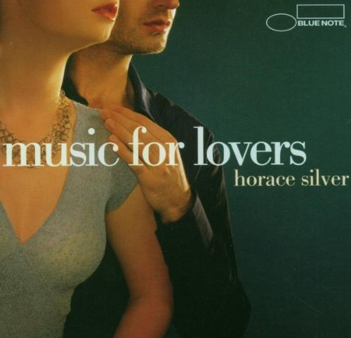 Silver , Horace - Music For LOvers
