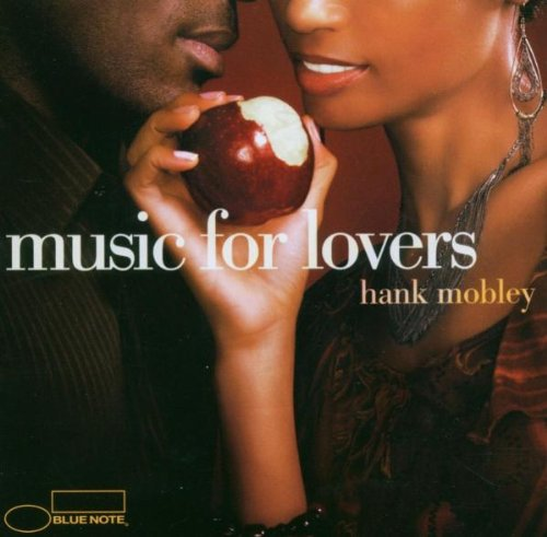 Mobley , Hank - Music For Lovers