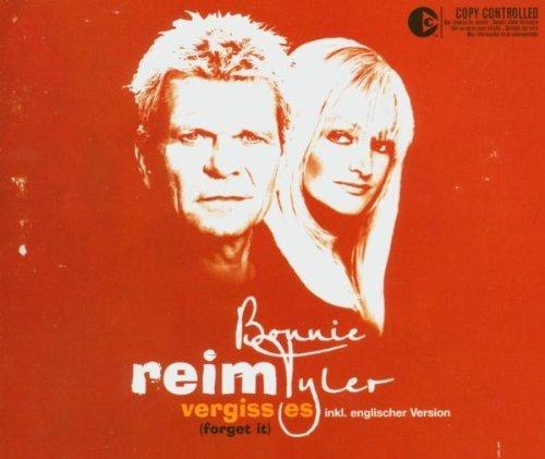 Reim , Matthias & Tyler , Bonnie - Vergiss Es (Forget It) (Maxi)