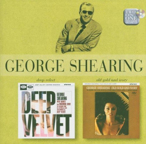 Shearing , George - Deep Velvet / Old Gold And Ivory (Two On One)
