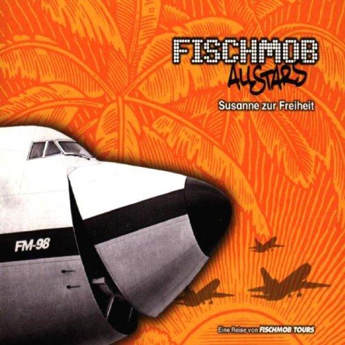 Fischmob - Susanne zur Freiheit (Maxi)