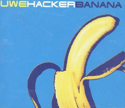 Hacker , Uwe - Banana (Maxi)