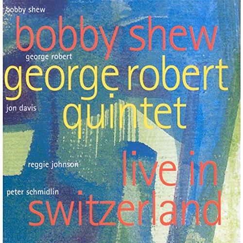Shew , Bobby & Robert , George - Live in Switzerland