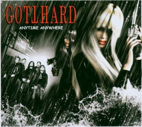 Gotthard - Anytime anywhere