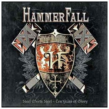 Hammerfall - Steel Meets Steel