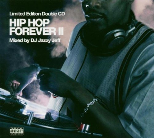 Sampler - Hip Hop Forever 2 (mixed by DJ Jazzy Jeff) (Limited Edition)