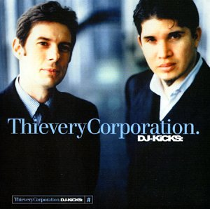 Thievery Corporation - DJ-Kicks