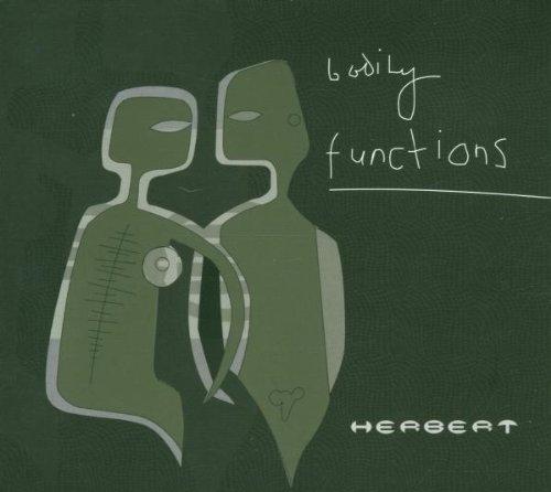 Herbert - Bodily functions